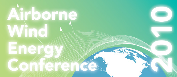 Airborne Wind Energy Conference 2010